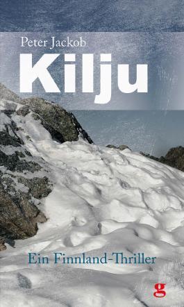 Kilju - Ein Finnland-Thriller