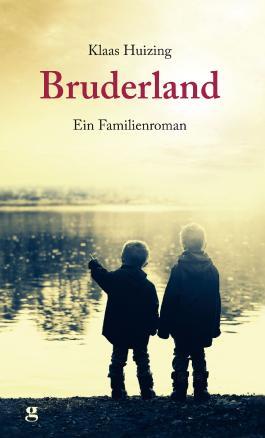 Bruderland: Ein Familienroman