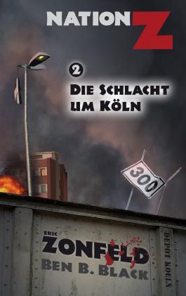 Die Schlacht um Köln (Nation-Z)