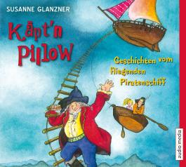 Käpt'n Pillow, Geschichten vom fliegenden Piratenschiff