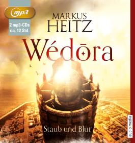 Wédōra – Staub und Blut