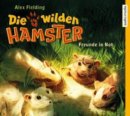Die wilden Hamster – Freunde in Not