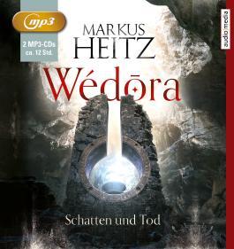 Wédōra – Schatten und Tod