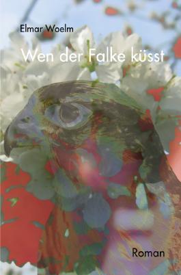 Wen der Falke küsst