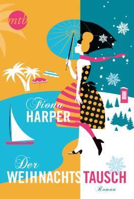 Der Weihnachtstausch (MIRA Star Bestseller Autoren Romance)