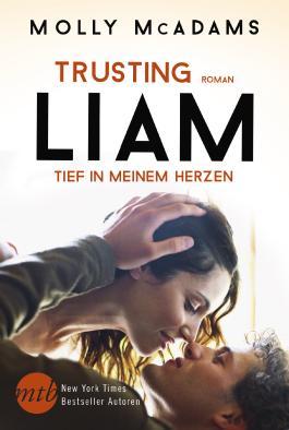 Trusting Liam - Tief in meinem Herzen