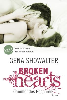 Broken Hearts - Flammendes Begehren