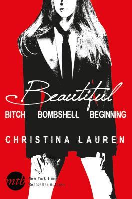Beautiful Bitch / Beautiful Bombshell / Beautiful Beginning