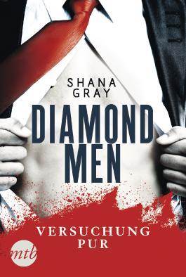 Diamond Men - Versuchung pur!