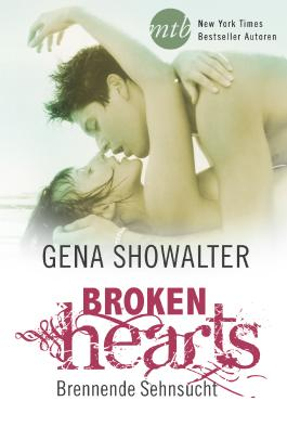 Broken Hearts - Brennende Sehnsucht (The Original Heartbreakers 3)