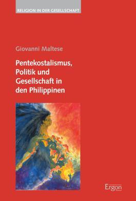 Pentekostalismus, Politik und Gesellschaft in den Philippinen