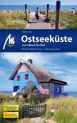 Ostseeküste von Lübeck bis Kiel Reiseführer Michael Müller Verlag