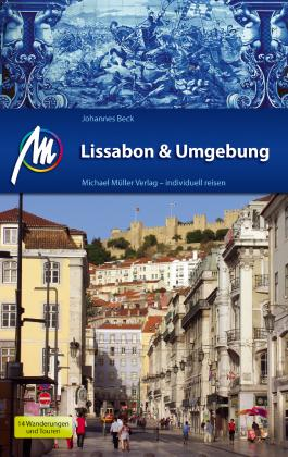 Lissabon & Costa de Lisboa Reiseführer Michael Müller Verlag