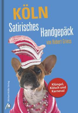 Köln Satirisches Handgepäck