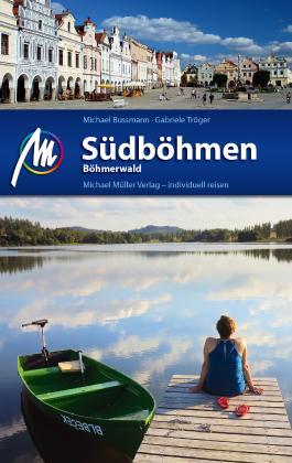 Südböhmen - Böhmerwald Reiseführer Michael Müller Verlag