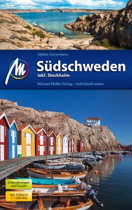Südschweden inkl. Stockholm Reiseführer Michael Müller Verlag