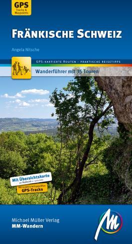 Fränkische Schweiz MM-Wandern Wanderführer Michael Müller Verlag
