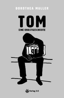 TOM - eine Knastgeschichte