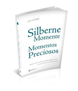 Silberne Momente - Momentos preciosos