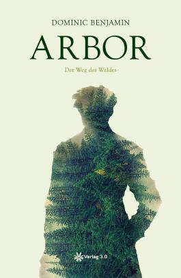 Arbor - Der Weg des Waldes