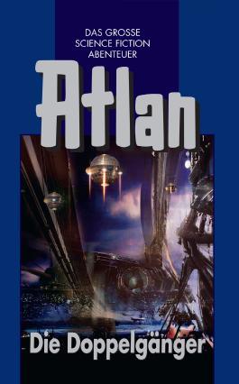 Atlan - Die Doppelgänger