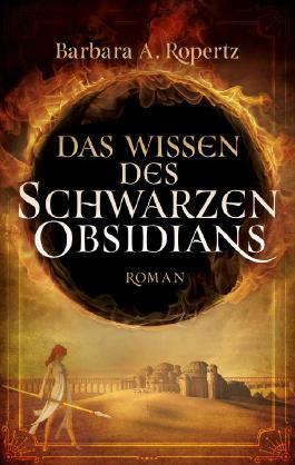 Das Wissen des schwarzen Obsidians: Fantasy-Roman (DrachenStern Verlag. Science Fiction und Fantasy)