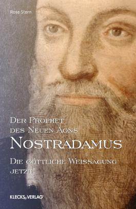 Nostradamus – Der Prophet des Neuen Äons – Band 3