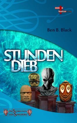 Stundendieb: Die Schrecken von Sahlburg, Band 2, Fantastikserie