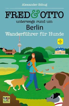 FRED & OTTO unterwegs rund um Berlin