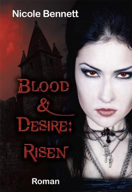 Blood & Desire: Risen