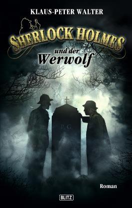 Sherlock Holmes - Neue Fälle 04: Sherlock Holmes und der Werwolf