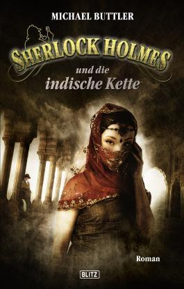 Sherlock Holmes - Neue Fälle 11: Sherlock Holmes und die indische Kette