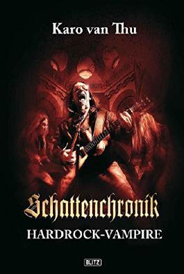 Schattenchronik 02: Hardrock-Vampire