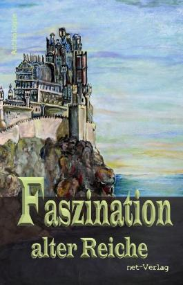 Faszination alter Reiche