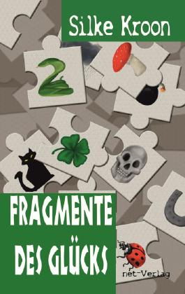 Fragmente des Glücks