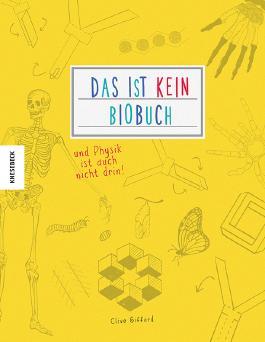 Das ist kein Biobuch – und Physik ist auch nicht drin!
