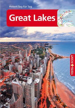 Great Lakes - VISTA POINT Reiseführer Reisen Tag für Tag