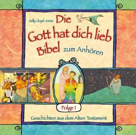 """Hörbuch: """"Die Gott hat dich lieb""""-Bibel zum Anhören (1)"""