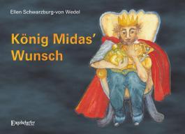 König Midas' Wunsch