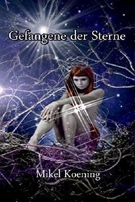 Gefangene der Sterne (German Edition)