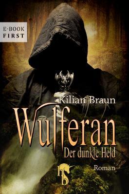 Wulferan: Der dunkle Held