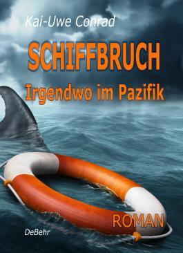 SCHIFFBRUCH - Irgendwo im Pazifik ROMAN
