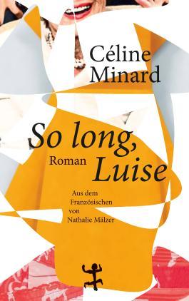 So long, Luise
