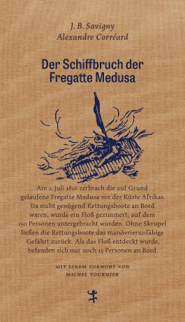 Der Schiffbruch der Fregatte Medusa
