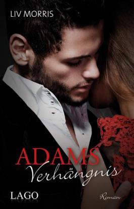 Adams Verhängnis (Touch of Tantra) (German Edition)
