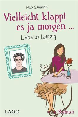 Vielleicht klappt es ja morgen... Liebe in Leipzig