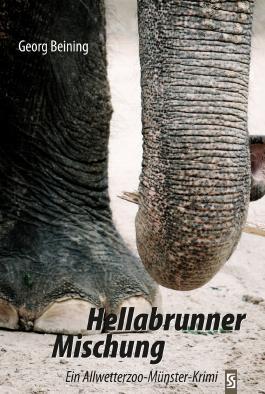 Hellabrunner Mischung: Ein Allwetterzoo-Münster-Krimi