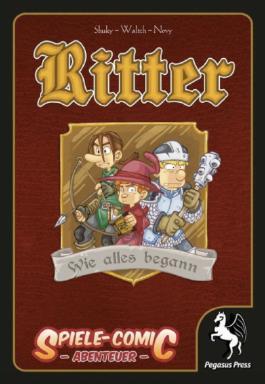 Ritter - Wie alles begann
