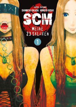 SCM – Meine 23 Sklaven - Band 1