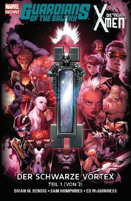 Guardians of the Galaxy & die neuen X-Men: Der schwarze Vortex